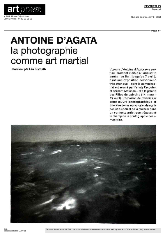 ANTICORPS, Artpress, Antoine d'Agata, dans « La photographie comme art martial » interview de Léa Bismuth, février 2013