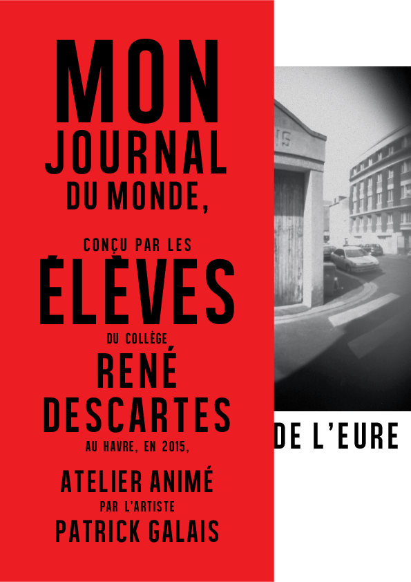 Mon Journal du Monde / Quartier de l'Eure (2014-2015)
