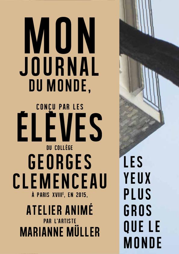 Mon Journal du Monde / Les yeux plus gros que le monde (2014-2015)