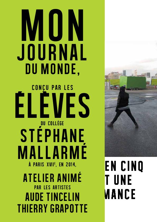 Mon Journal du Monde / Rappel en cinq actes et une performance (2013-2014)
