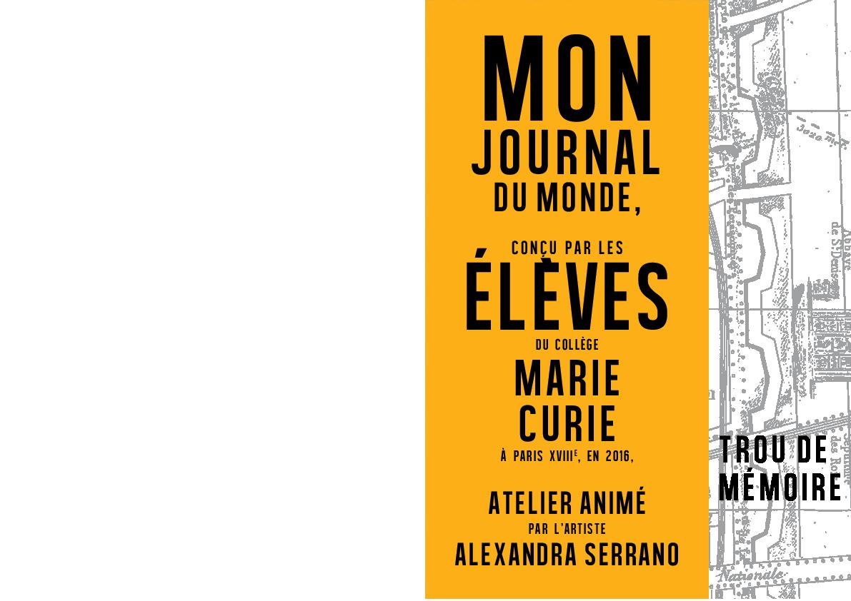 Mon Journal du Monde / Trou de mémoire (2015-2016)