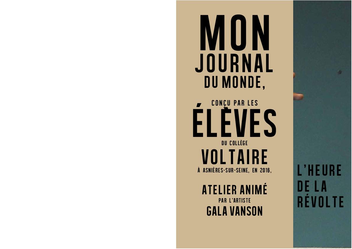 Mon Journal du Monde / L'heure de la révolte (2015-2016)