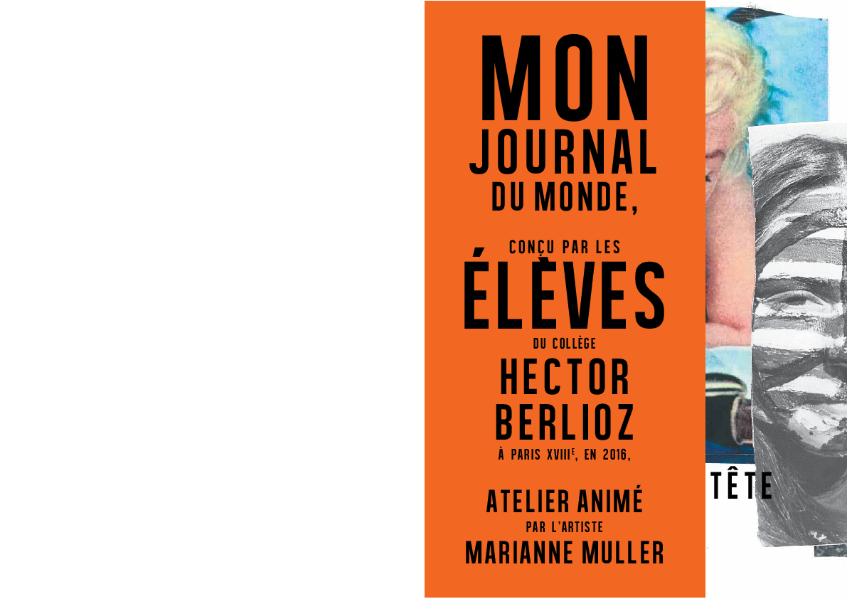 Mon Journal du Monde / Casse-tête (2015-2016)