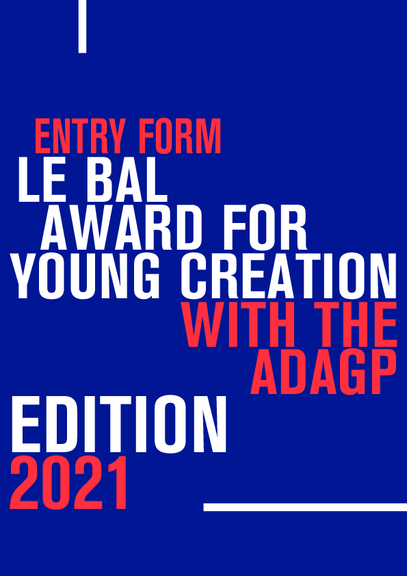 entry_form_le_bal_award_for_young_creation_2021_with_the_adagp.pdf